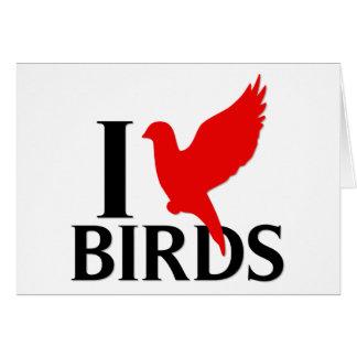 I Love Birds Greeting Card
