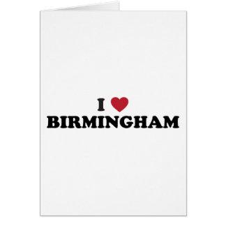 I love Birmingham Alabama Greeting Card