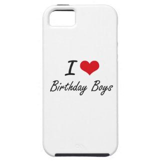 I Love Birthday Boys Artistic Design Case For The iPhone 5