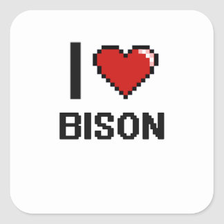 I love Bison Digital Design Square Sticker