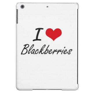 I Love Blackberries Artistic Design iPad Air Cover