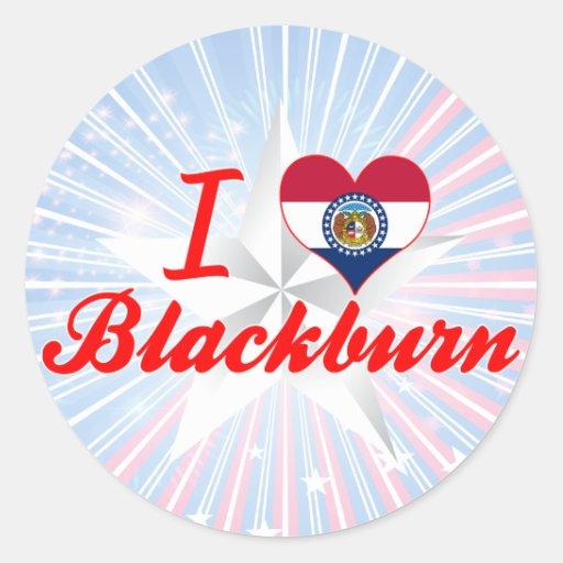 I Love Blackburn, Missouri Sticker