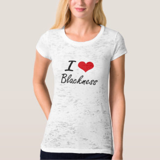 I Love Blackness Artistic Design T-Shirt