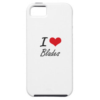 I Love Blades Artistic Design Case For The iPhone 5
