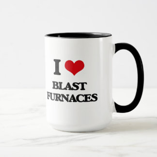 I Love Blast Furnaces Mug
