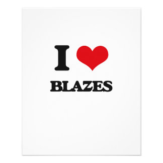 I Love Blazes 11.5 Cm X 14 Cm Flyer