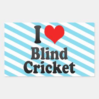 I love Blind Cricket Rectangular Sticker