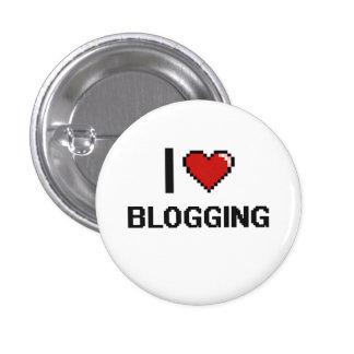 I Love Blogging Digital Retro Design 1 Inch Round Button