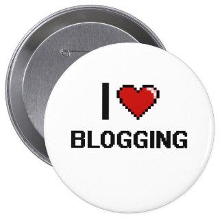 I Love Blogging Digital Retro Design 4 Inch Round Button
