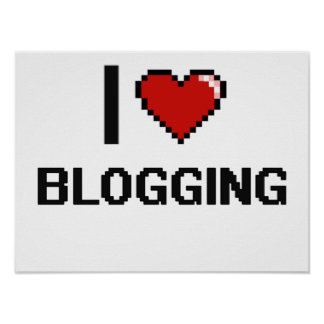 I Love Blogging Digital Retro Design Poster