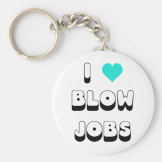 I Love Blow Jobs Basic Round Button Key Ring