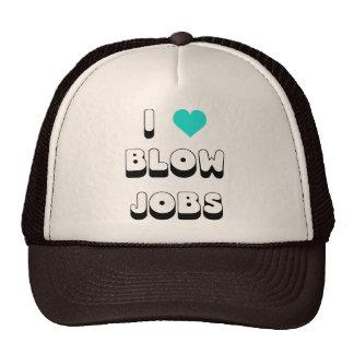 I Love Blow Jobs Hats
