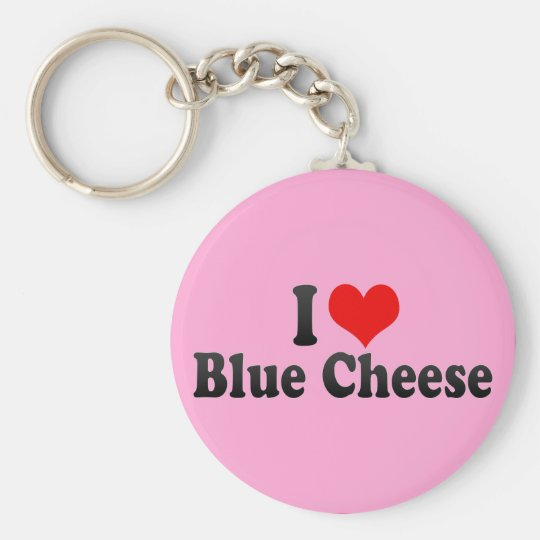 I Love Blue Cheese Basic Round Button Key Ring
