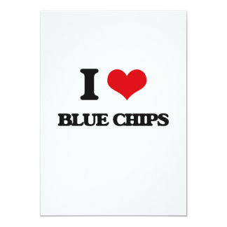 I Love Blue Chips 5x7 Paper Invitation Card