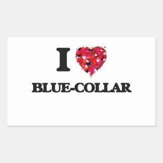 I Love Blue-Collar Rectangular Sticker