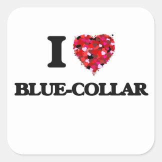 I Love Blue-Collar Square Sticker