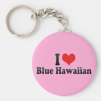 I Love Blue Hawaiian Basic Round Button Key Ring
