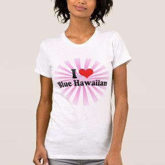 I Love Blue Hawaiian Tee Shirts