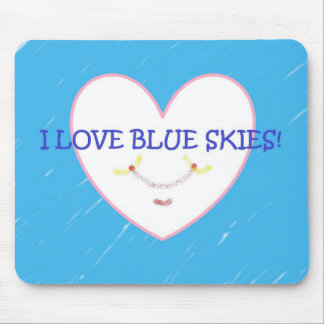 """""""I love blue skies"""" Mouse Mat"""