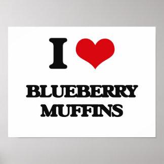 I Love Blueberry Muffins Print