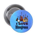 I LOVE BLUEGRASS-BUTTON 6 CM ROUND BADGE