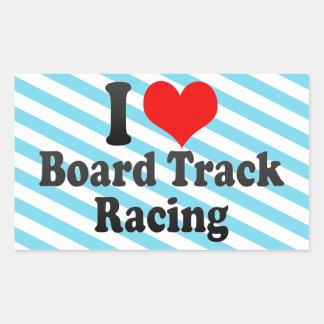 I love Board Track Racing Stickers