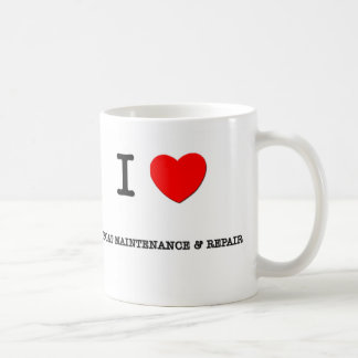 I Love BOAT MAINTENANCE & REPAIR Coffee Mug