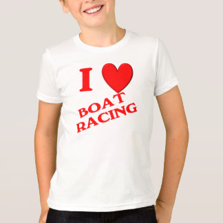 I Love Boat Racing T-Shirt