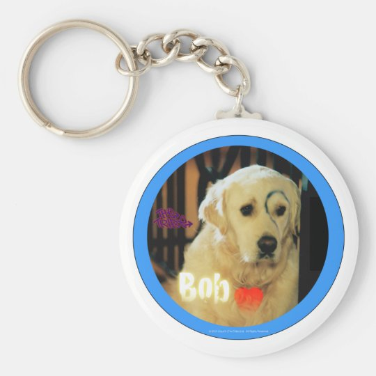 I love Bob the dog! Key Ring