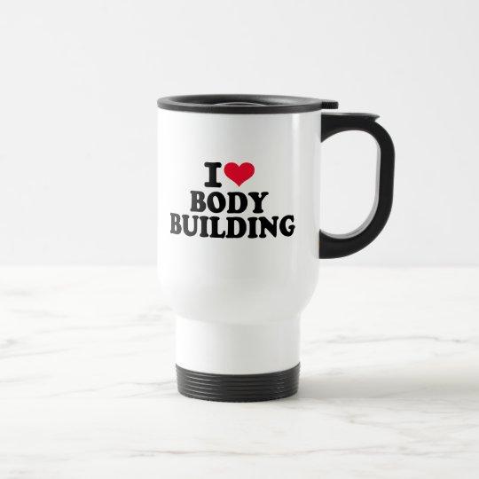 I love bodybuilding travel mug