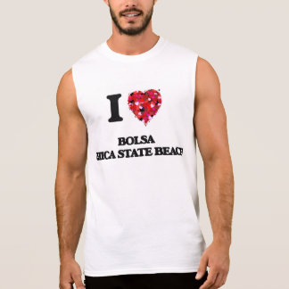 I love Bolsa Chica State Beach California Sleeveless T-shirt