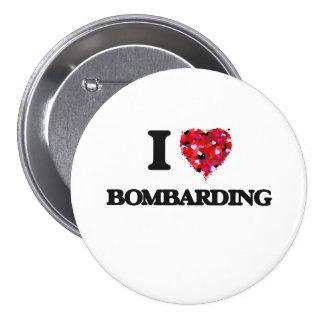 I Love Bombarding 7.5 Cm Round Badge