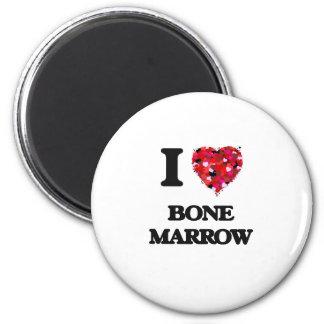 I Love Bone Marrow 6 Cm Round Magnet