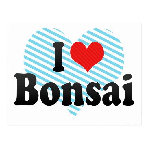 I Love Bonsai Post Cards