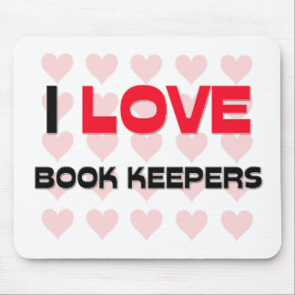 I LOVE BOOK KEEPERS MOUSE MAT