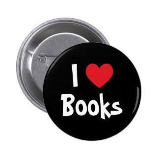 I Love Books 6 Cm Round Badge