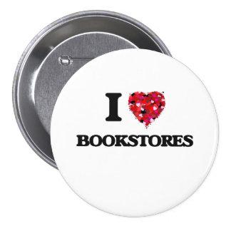 I Love Bookstores 7.5 Cm Round Badge