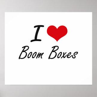 I Love Boom Boxes Artistic Design Poster