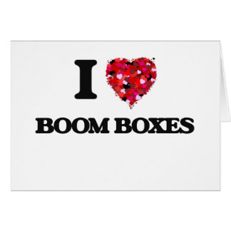 I Love Boom Boxes Greeting Card