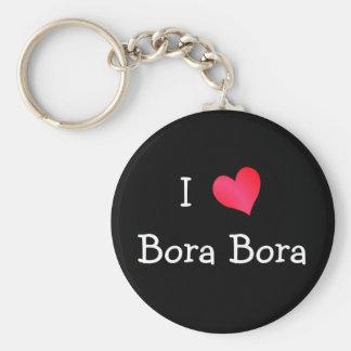 I Love Bora Bora Keychains