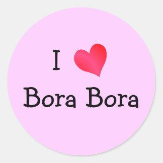 I Love Bora Bora Round Sticker