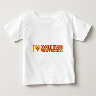 I Love Bosque Farms, NM Baby T-Shirt