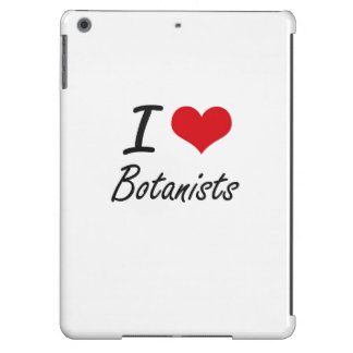 I love Botanists iPad Air Cover