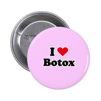 I love botox 6 cm round badge
