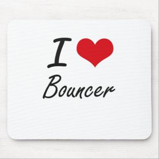 I Love Bouncer Artistic Design Mouse Pad