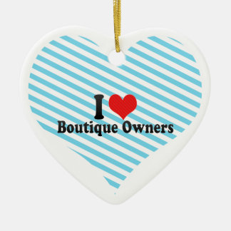I Love Boutique Owners Christmas Ornaments