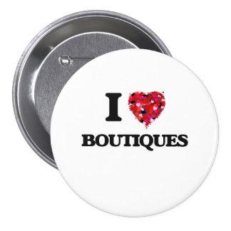 I Love Boutiques 7.5 Cm Round Badge