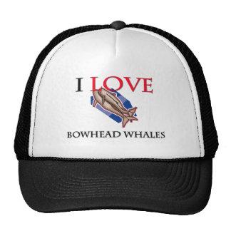 I Love Bowhead Whales Cap