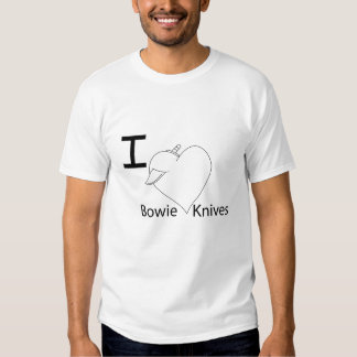 I love bowie knives t shirts