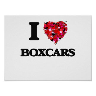 I Love Boxcars Poster